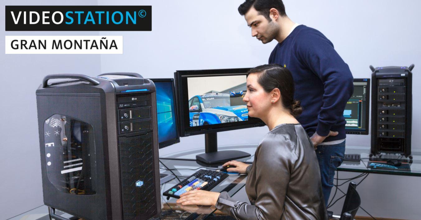 Videoschnitt PC VIDEOSTATION Gran Montaña